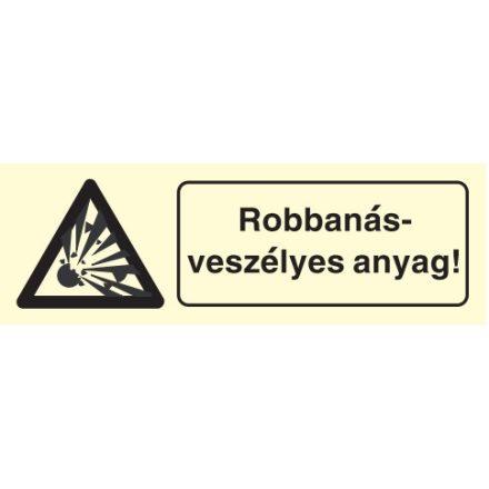 Robbanásveszélyes anyag!, után világítós figyelmeztető öntapadós tábla