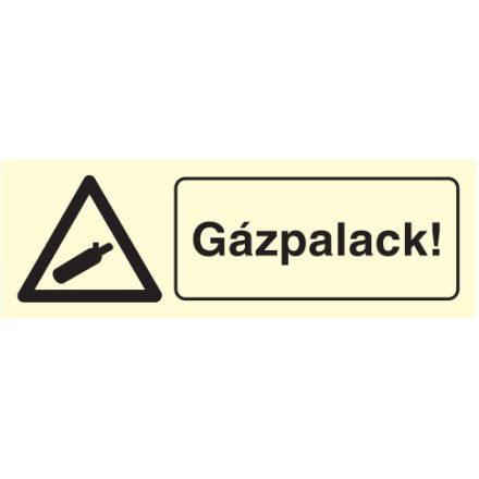 Gázpalack!, után világítós figyelmeztető öntapadós tábla