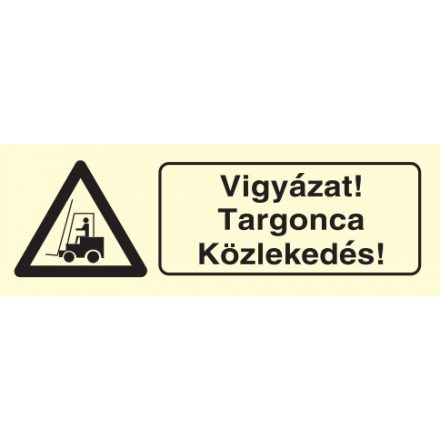 Vigyázat! Targonca közlekedés!, után világítós figyelmeztető öntapadós tábla