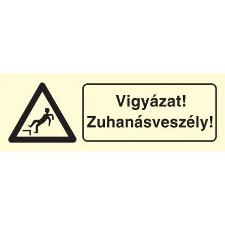 Vigyázat! Zuhanásveszély!, után világítós figyelmeztető öntapadós tábla