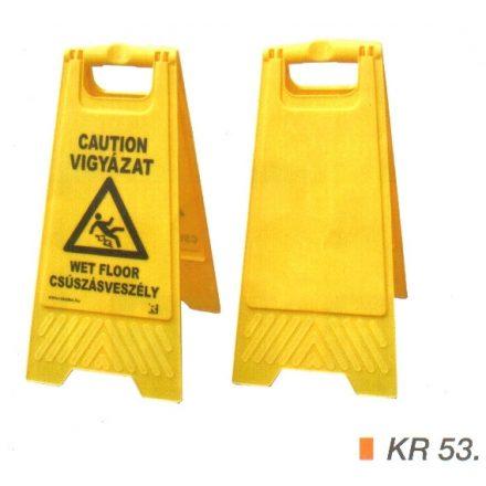 Csúszásveszélyre figyelmeztető tábla MAGYAR és ANGOL nyelven KR 53