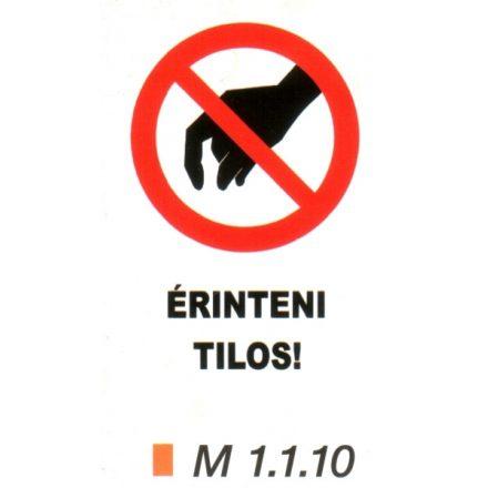 Érinteni tilos! m 1.1.10