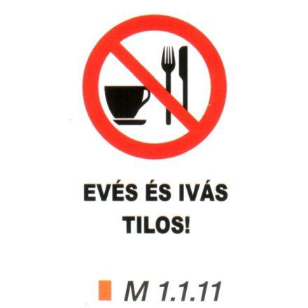 Evés és ivás tilos! m 1.1.11