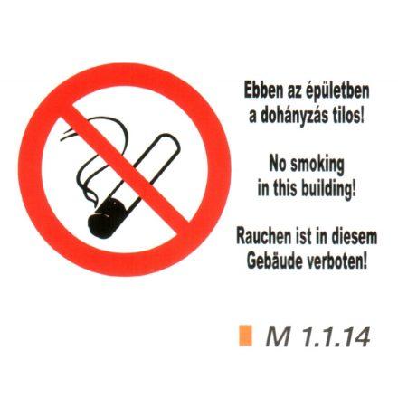Ebben az épületben a dohányzás tilos! m 1.1.14