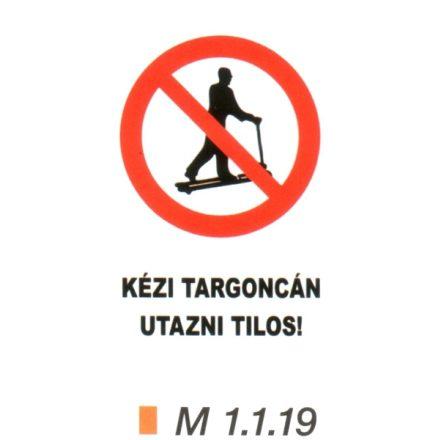 Kézi targoncán utazni tilos! m 1.1.19