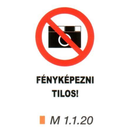 Fényképezni tilos! m 1.1.20