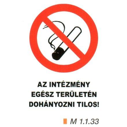 Az intézmény egész területén dohányozni tilos! m 1.1.33