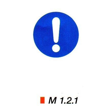 Általános utasítás kiegészítő jelzéssel m 1.2.1