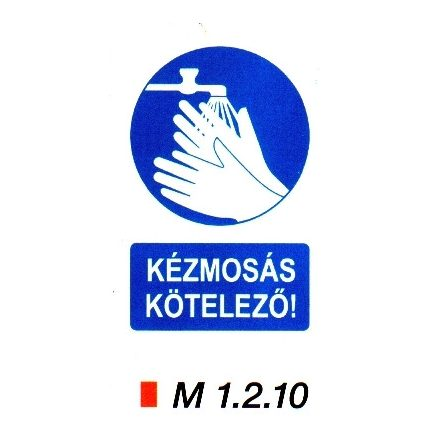 Kézmosás kötelező m 1.2.10