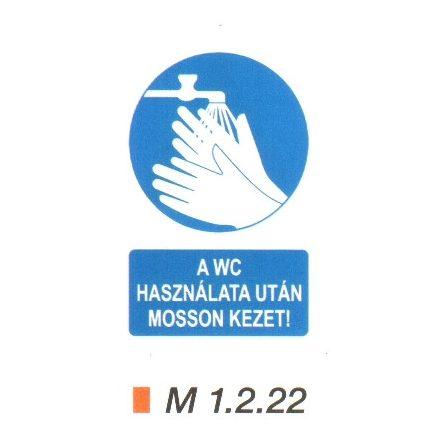A WC használata után mosson kezet! m 1.2.22