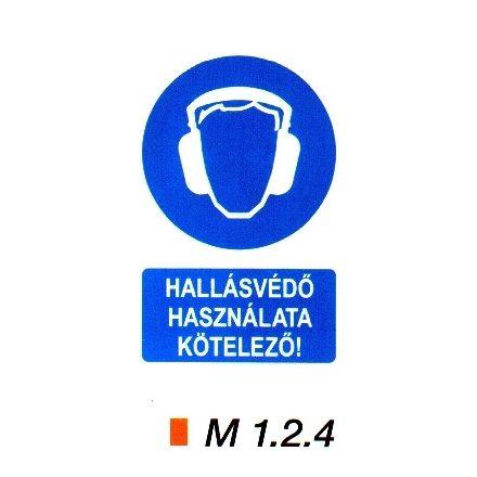 Hallásvédő használata kötelező! m 1.2.4