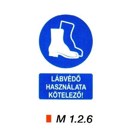 Lábvédő használata kötelező! m 1.2.6