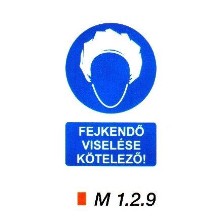 Fejkendő viselése kötelező! m 1.2.9