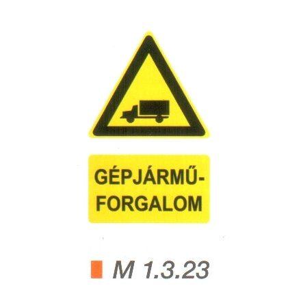 Vigyázz! Gépjárműforgalom m 1.3.23