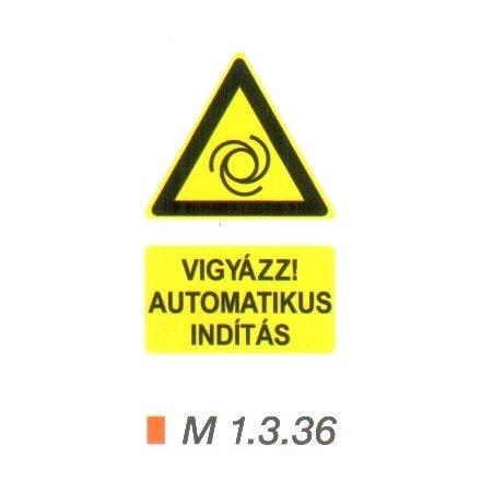 Vigyázz! Automatikus indítás m 1.3.36