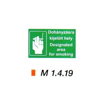 Dohányzásra kijelölt hely (magyar-angol nyelvű) m 1.4.19