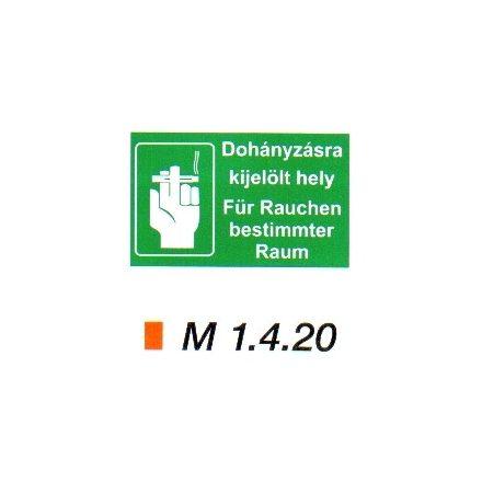 Dohányzásra kijelölt hely (magyar-német nyelvű) m 1.4.20
