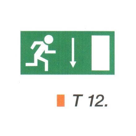 Menekülési út a lépcsőn lefelé, ajtó jobbra t 12
