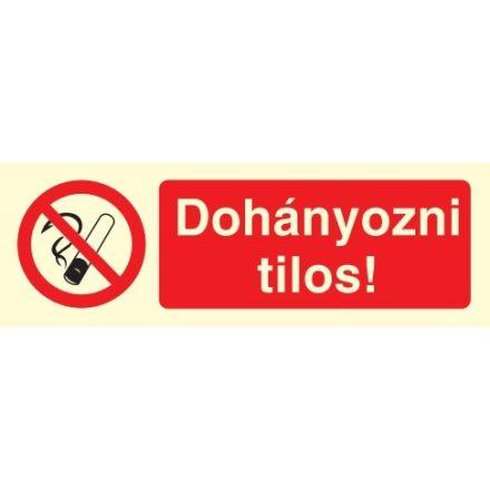 Dohányozni tilos!, TIT001 után világítós öntapadós tábla